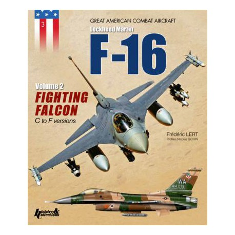 General Dynamics-Lockheed Martin F-16 - Volume 2 Fighting Falcon C and D Versions
