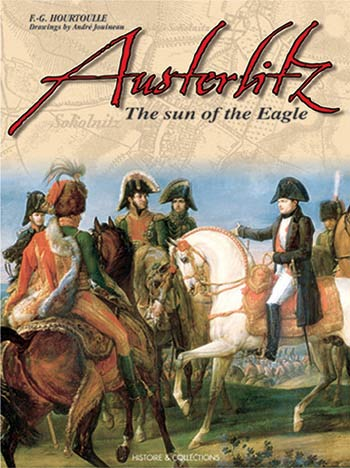 Austerlitz The Empire at its Zenith