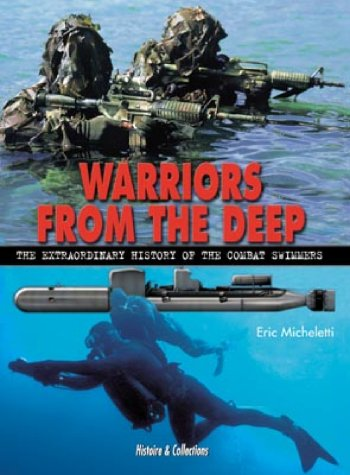Warriors in the deep (combat swimmers) (GB)