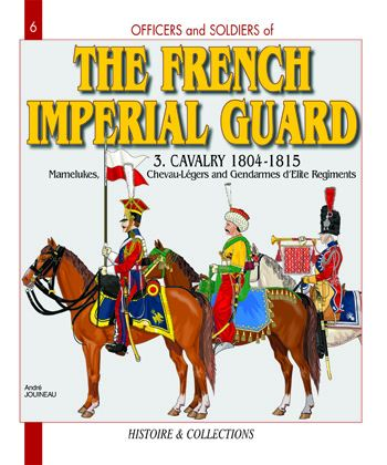 The French Imperial Guard - Volume 3 (GB)