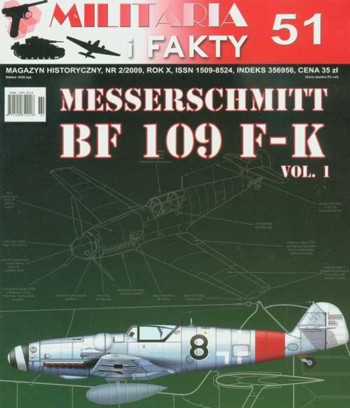 Messerschmitt Bf 109 F-K Vol. 1