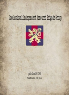 Czechoslovak Independent Armoured Brigade Group 1940 - 1945