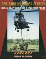 Ace Mobile Force (Land): NATO´s Multinational Deterrent Force