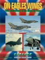 On Eagles Wings: 75th Anneiversary of the Royal Air Force