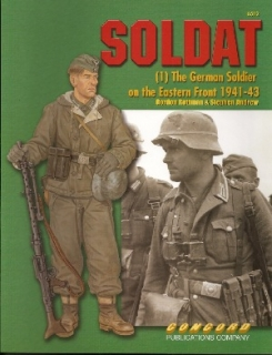 Soldat (1) The German Soldier on the Eastern Front 1941-43