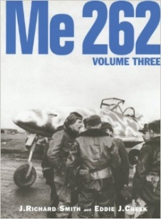 Me-262 Vol. 3, The War Diary