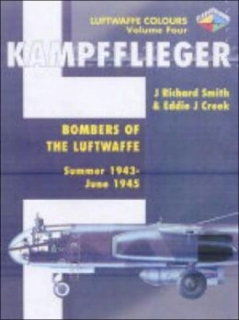 Bombers of the Luftwaffe Summer 1943 - May 1945, Kampfflieger Vol. 4
