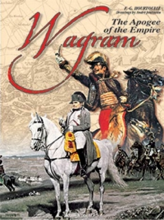 Wagram  - The apogee of the Empire (GB)