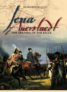 Jena Auerstaedt, The triumph of the Eagle
