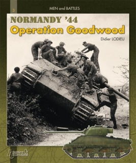 Normandy 44 Operation Goodwood