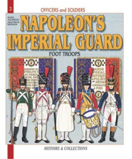 The French Imperial Guard - Volume 1 (GB)