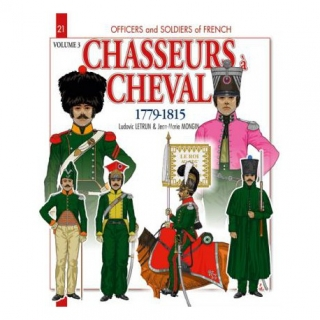 Chasseurs a cheval 1779-1815 Volume 3