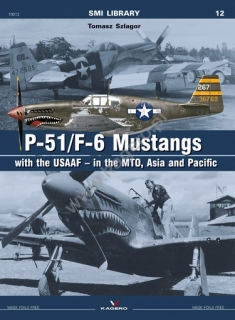P-51/F-6 Mustang with the USAAF - in the MTO, Asia and Pacific