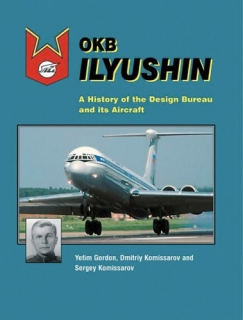 OKB Ilyushin, A History of the Design Bureau and its Aircraft