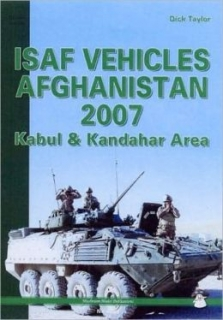 ISAF Vehicles Afghanistan 2007 Kabul and Kandahar Area