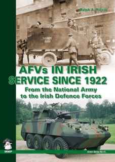 AFVs in Irish Service Since 1922, From the National Army to the Irish Defence Forces
