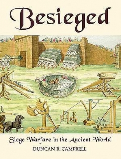 Basieged, Siege Warfare in the Ancient World