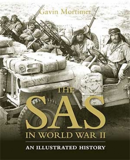 The SAS in World War II: An Illustrated History