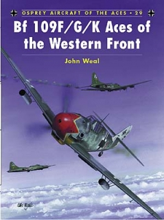 Bf-109F/G/K Aces of the Western Front
