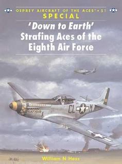 Down to Earth, Strafing Aces of the Eighth Air Force