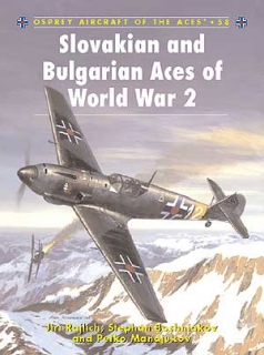 Slovakian and Bulgarian Aces of WW2
