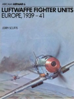 Luftwaffe Fighter Units Europe 1939-41