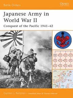 Japanese Army in World War II:Conquest of the Pacific 1941-42