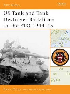 US Tank and Tank Destroyer Battalions in the ETO 1944-45