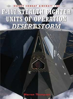 F-117 Stealth Fighter Units of Operation Desert Strm
