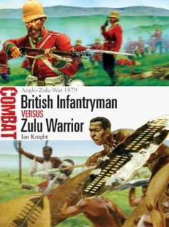 British Infantryman vs Zulu Warrior, Anglo-Zulu War 1879