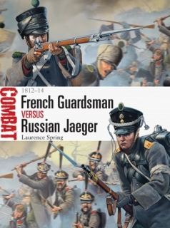 French Guardsman vs Russian Jaeger, 1812-14