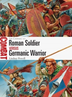 Roman Soldier vs Germanic Warrior, 1st Century AD