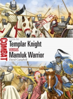 Templar Knight vs Mamluk Warrior - 1218-50