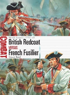 British Redcoat vs French Fusilier, North America 1755–63