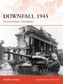Downfall 1945, The Fall of Hitler's Third Reich