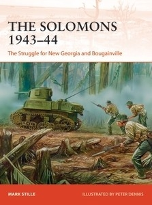 The Solomons 1943-44, The Struggle for new Georgia and Bougainville