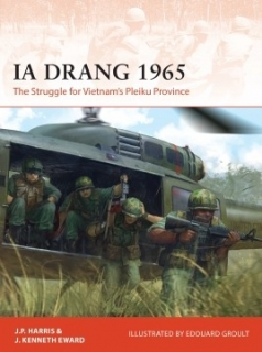 La Drang 1965, The Struggle for Vietnam´s Pleiku Province