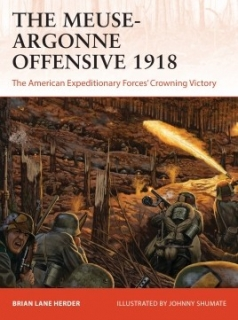 The Meuse-Argonne Offensive 1918, The American Expeditionary Forces´Crowning Victory