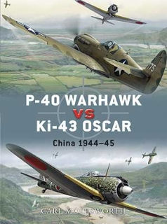 P-40 Warhawk vs. Ki-43 Oscar, China 1944-45