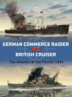 German Commerce Raider vs British Cruiser, The Atlantic and Pacific 1941