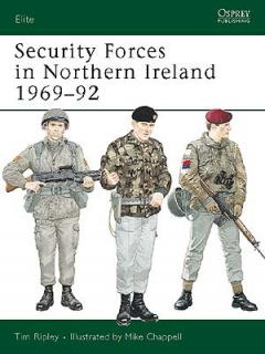 Security Forces in Northern Ireland 1969-92
