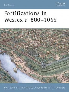 Fortifications in Wessex c.800-1066