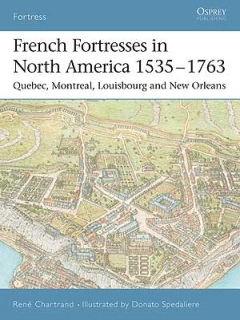 French Fortresses in North America 1535-1763