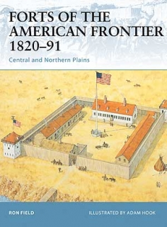Forts of the American Frontier 1820-91