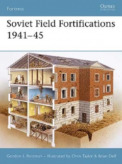 Soviet Field Fortifications 1941-45