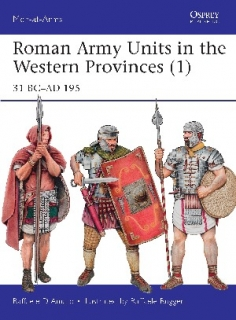 Roman Army Units in the Western Provinces (1), 31 BC–AD 195