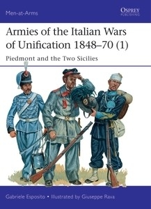 Armies of the Italian Wars of Unification 1848-70 (1), Piedmont and the Two Sicilies