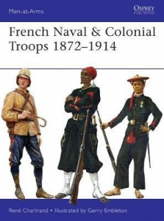 French Naval and Colonial Troops 1872-1914