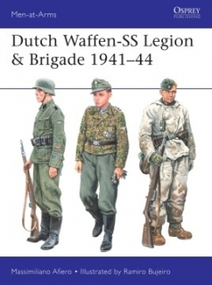 Dutch Waffen-SS Legion and Brigade 1941-44