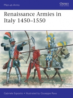 Renaissance Armies in Italy 1450-1550
